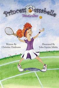 Princess Dessabelle: Tennis Star