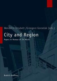 City and Region: Papers in Honour of Jiri Musil