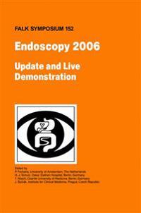 Endoscopy 2006 - Update and Live Demonstration