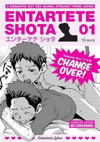Entartete Shota 01: Change Over