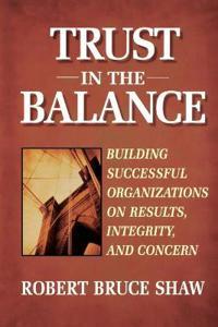 Trust in the Balance