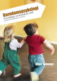 Barndomspsykologi - Utveckling i en förändrad värld