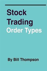 Stock Trading - Order Types