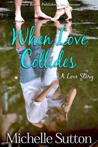 When Love Collides