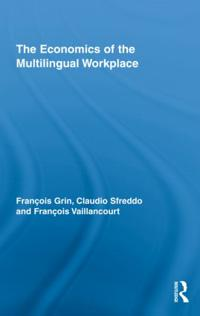 The Economics of the Multilingual Workplace