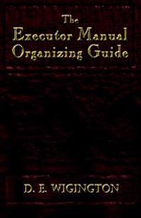 The Executor Manual Organizing Guide