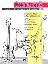 Essential Styles for the Drummer and Bassist Book One [With Wtih CD]