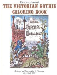 The Victorian Gothic Adult Coloring Book