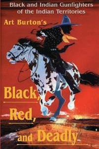 Black, Red and Deadly
