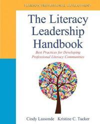The Literacy Leadership Handbook