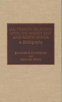 U.S. Foreign Relations With the Middle East and North Africa