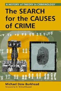The Search for the Causes of Crime