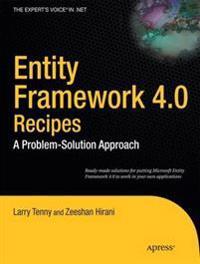 Entity Framework 4.0 Recipes: A Problem-Solution Approach
