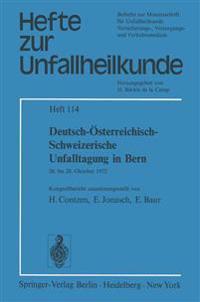 Deutsch-Osterreichisch-Schweizerische Unfalltagung in Bern