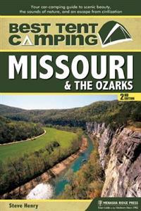 Best Tent Camping Missouri & the Ozarks