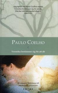 Veronika bestämmer sig för att dö - Paulo Coelho | Laserbodysculptingpittsburgh.com