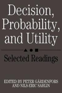 Decision, Probability, and Utility