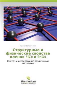 Strukturnye I Fizicheskie Svoystva Plenok Sicx I Snox
