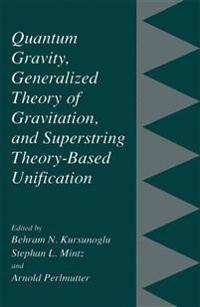 Quantum Gravity, Generalized Theory of Gravitation and Superstring Theory-based Unification