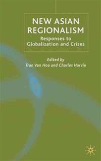 New Asian Regionalism