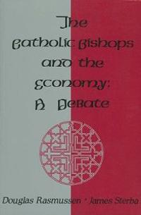 The Catholic Bishops and the Economy