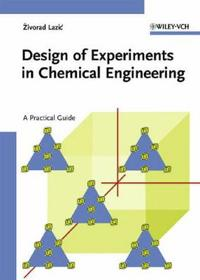 Design Of Experiments In Chemical Engineering