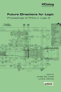 Future Directions in Logic. Proceedings of PhDs in Logic III