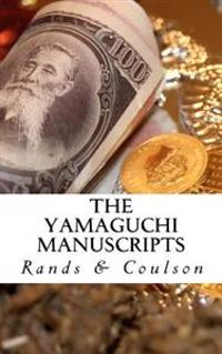 The Yamaguchi Manuscripts: An Epic Apparent Economic Allegory (Aeaea)