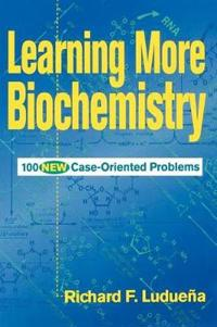 Learning More Biochemistry