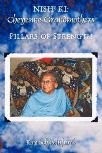 Nish' Ki: Cheyenne Grandmothers