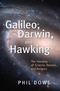 Galileo, Darwin, and Hawking
