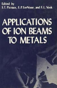 Applications of Ion Beams to Metals