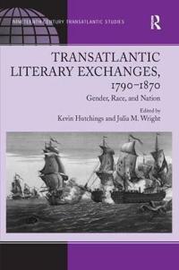 Transatlantic Literary Exchanges, 1790-1870
