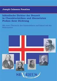 Islandische Dichter Der Neuzeit in Charakteristiken Und Ubersetzten Proben Ihrer Dichtung
