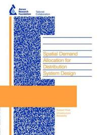 Spatial Demand Allocation for Distribution System Design