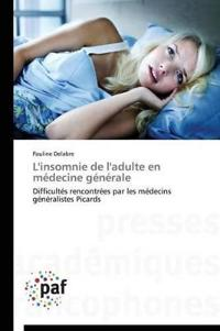 L'Insomnie de L'Adulte En Medecine Generale
