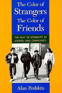 The Color of Strangers, the Color of Friends
