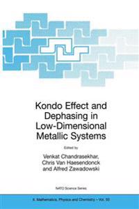 Kondo Effect and Dephasing in Low-Dimensional Metallic Systems
