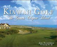 Kiawah Golf: The Game's Elegant Island
