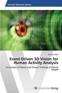 Event-Driven 3D Vision for Human Activity Analysis