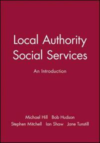 Local Authority Social Services: Hardy to Mahon