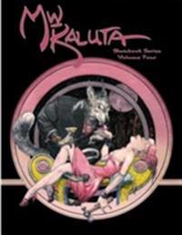 M. W. Kaluta Sketchbook