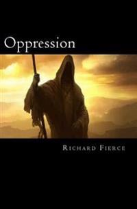 Oppression: Book One