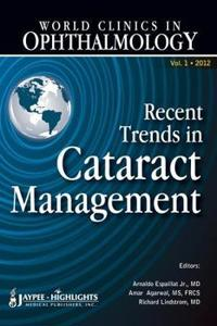 Recent Trends in Cataract Management