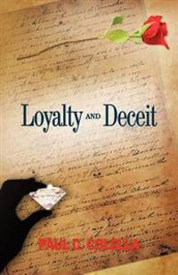 Loyalty and Deceit