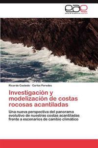 Investigacion y Modelizacion de Costas Rocosas Acantiladas