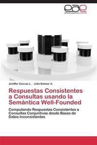 Respuestas Consistentes a Consultas Usando La Semantica Well-Founded