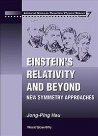 Einstein's Relativity and Beyond