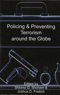 Policing & Preventing Terrorism Around the Globe
