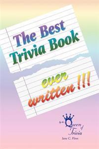 The Best Trivia Book Ever Written!!!